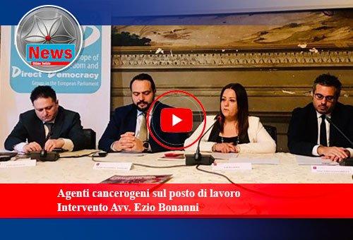Agenti cancerogeni sul posto di lavoro - Intervento Avv. Ezio Bonanni